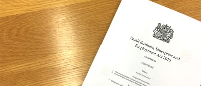 Small Business enterprise and employment act 2015