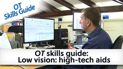 OT skills guide low vision high tech aids banner