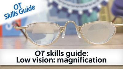 OT skills guide magnification banner