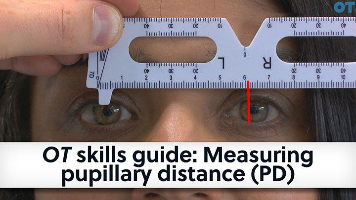 OT skills guide: Measuring pupillary distance